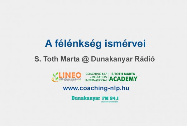 A-félénkség-ismérvei-S-Toth-Marta-Dunakanyar-Radio-Life-Business-Egészségügyi-Coach-Képzés-NLP-Képzés-Lineo-International-Consulting
