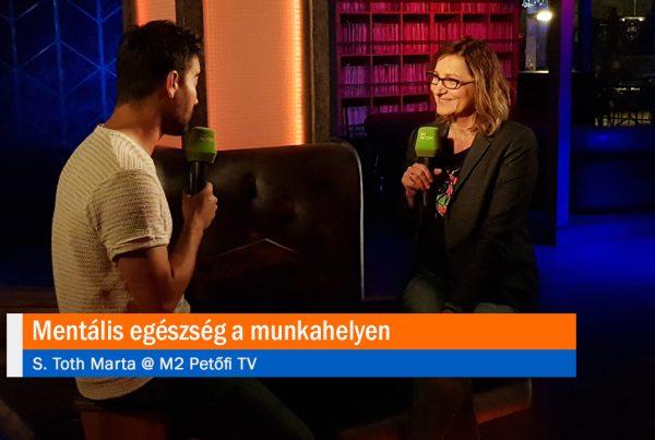 Mentális egészség a munkahelyen - S. Toth Marta @ M2 Petőfi TV