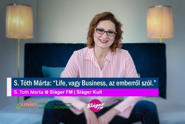"""S. Tóth Márta: """"Life, vagy Business, az emberről szól."""" - S. Toth Marta @ Sláger FM"""