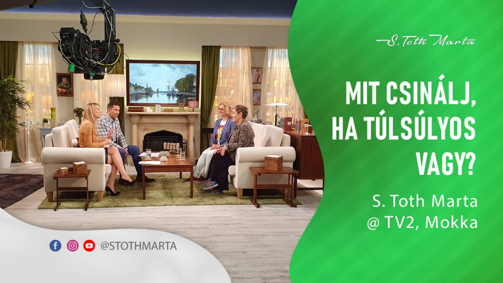 Mit csinálj, ha túlsúlyos vagy? S. Toth Marta @ Mokka, TV2Mit csinálj, ha túlsúlyos vagy? S. Toth Marta @ Mokka, TV2