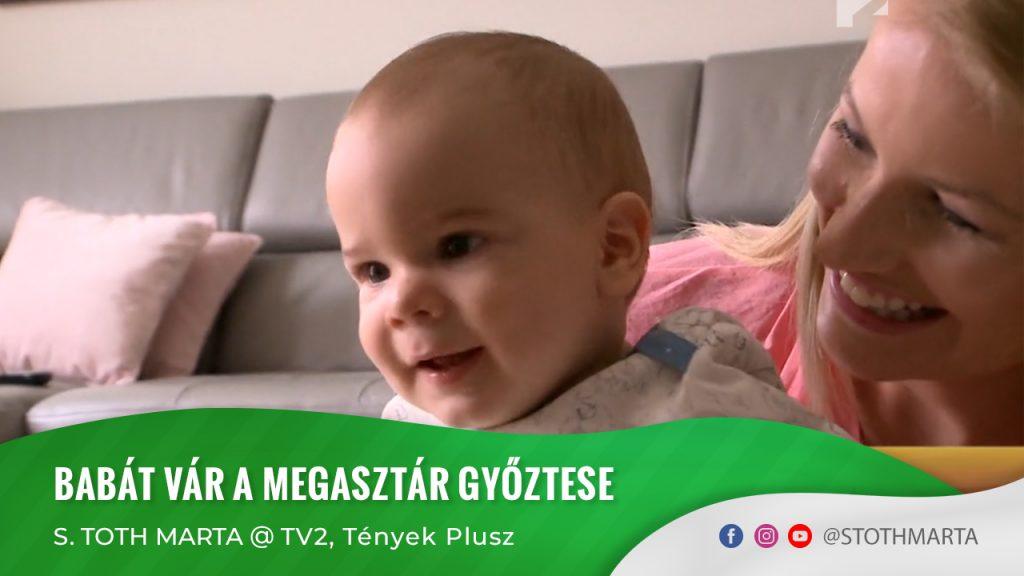 Babát vár a Megasztár győztese - S. Toth Marta @ Tények Plusz