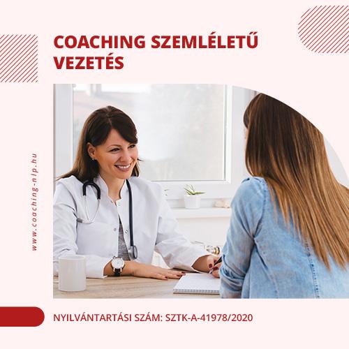 Coaching szemléletű vezetés Nyilvántartási szám: SZTK-A-41978/2020