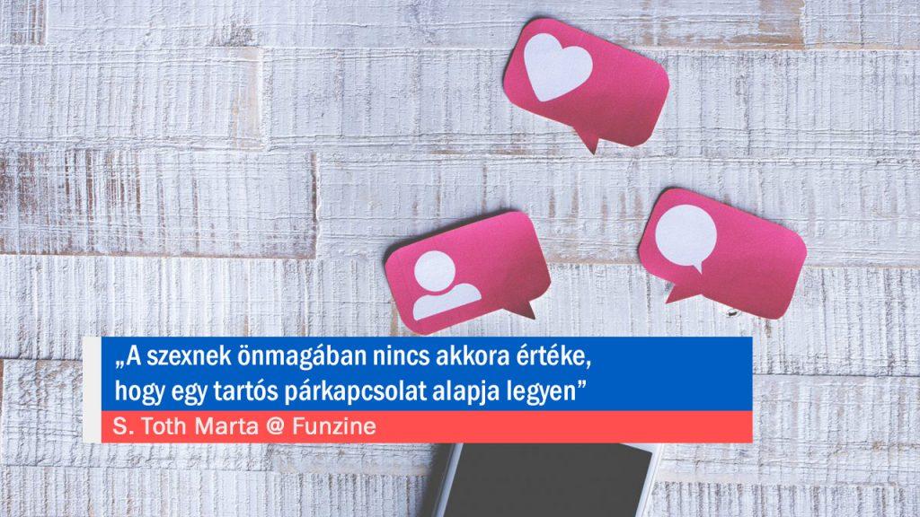 """""""A szexnek önmagában nincs akkora értéke, hogy egy tartós párkapcsolat alapja legyen"""" – interjú S. Tóth Márta coach-csal"""