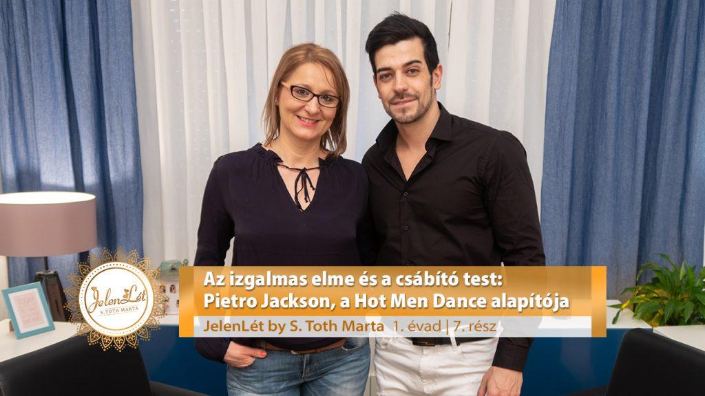 JelenLét by S. Toth marta - Az izgalmas elme és a csábító test: Pietro Jackson, a Hot Men Dance alapítója (S01E07)
