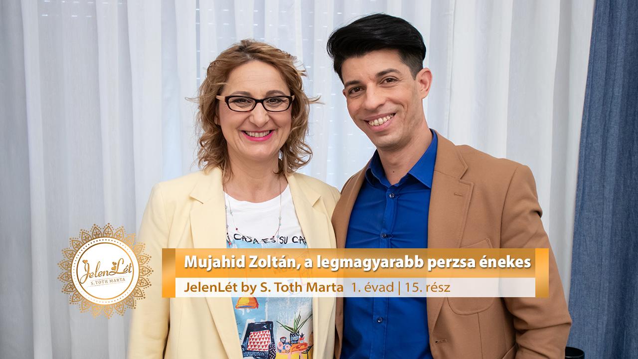 JelenLét by S. Toth Marta: Mujahid Zoltán, a legmagyarabb perzsa énekes (S01E15)