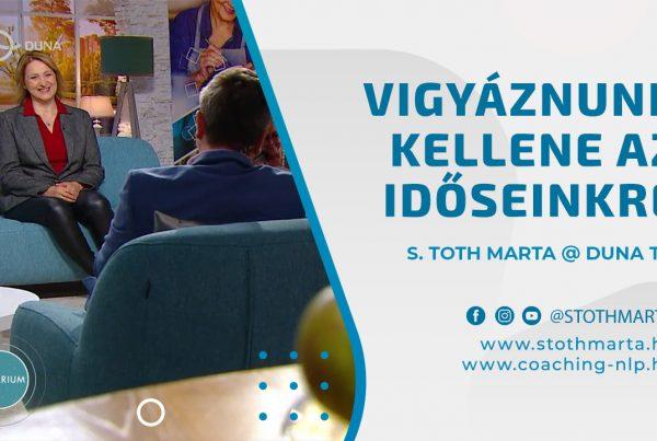 Vigyáznunk kellene az időseinkre. S. Toth Marta @ Duna TV